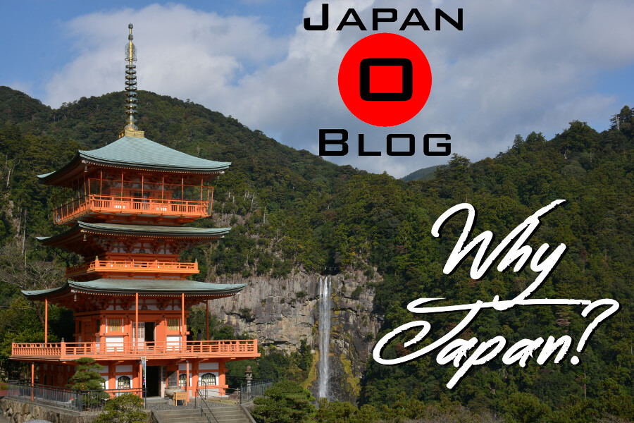 Why Japan? Our Top 5 Reasons